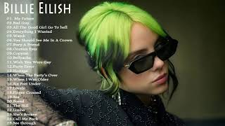 Billie Eilish New songs -Billie Eilish Greatest Hits 2020 - Billie Eilish Playlist Best Songs 2020
