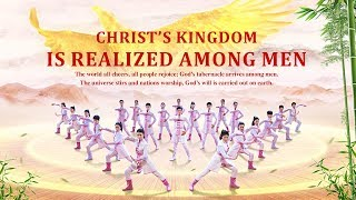 "Best Praise Dance | God Has Come to China | Worship Song ""Christ's Kingdom Is Realized Among Men"""