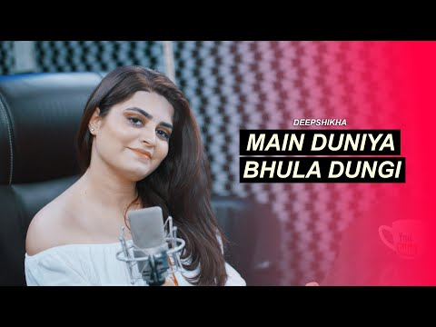Main Duniya Bhula Dungi | Cover | Deepshikha | Aashiqui | Female Version