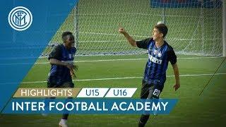 highlights-inter-u16-and-u15-inter-football-academy