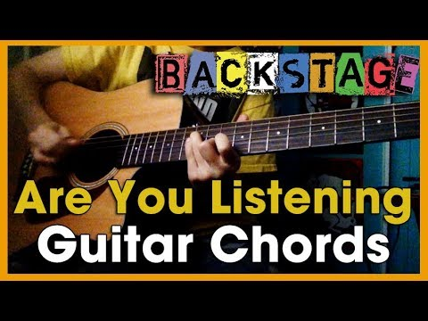 Backstage Are You Listening Acoustic Guitar Chords Youtube