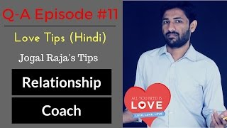 LOVE TIPS & RELATIONSHIP Advice By Love Guru IN (HINDI) Q-A 11