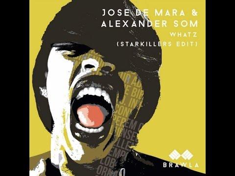 Jose De Mara & Alexander Som – What's (Starkillers Edit)