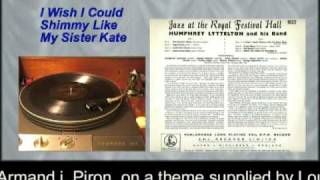 Humphrey Lyttelton I Wish I Could Shimmy Like My Sister Kate