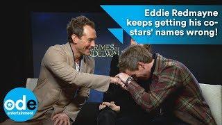Fantastic Beasts: Eddie Redmayne keeps getting his co-stars' names wrong!