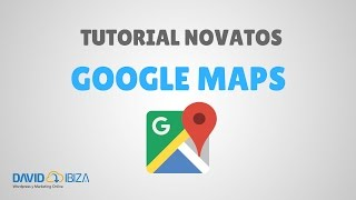 Tutorial de Google Maps - Especial Novatos 2017 Free HD Video