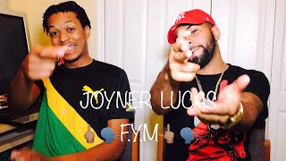 Joyner Lucas -F Y M (508)-507-2209 (Audio Only)| REACTION ((FVO))