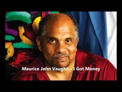 Maurice John Vaughn   Preview   I Got Money
