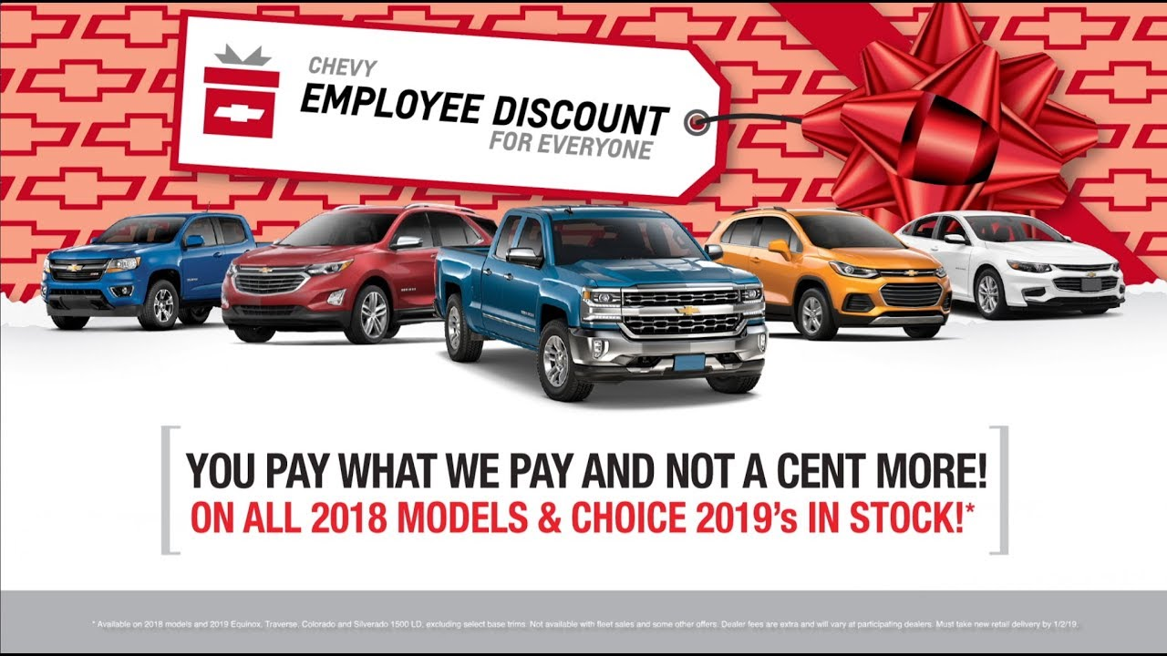 Chevy Employee Discount For Everyone December 2018 Youtube
