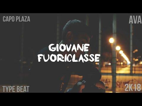 "(FREE) Capo Plaza x AVA Type Beat 2K18 - ""Giovane Fuoriclasse"" (Prod. C3llobeatz)"