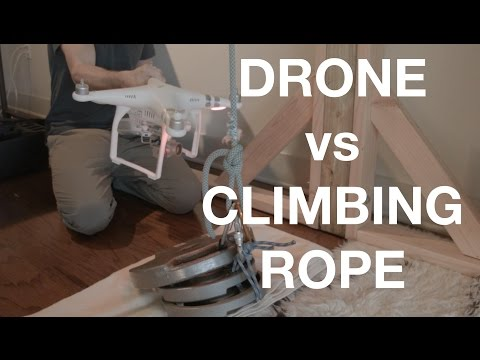 Drone vs Climbing Rope