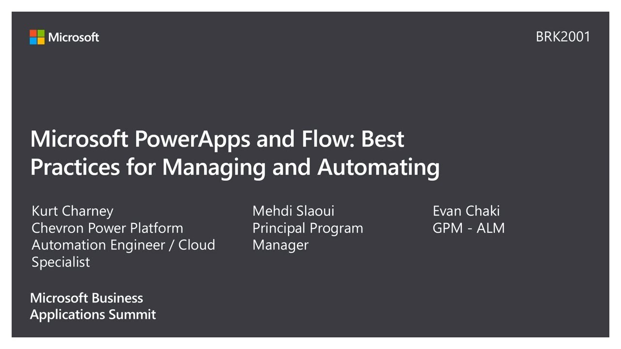 Microsoft PowerApps and Microsoft Flow: Best practices for managing and  automating - BRK2001