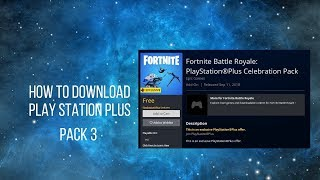 How to download PlayStation Plus Pack 3 in Fortnite