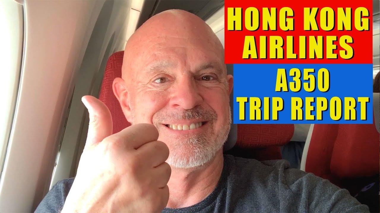 Hong Kong Airlines A350  trip report - Los Angeles to Bangkok