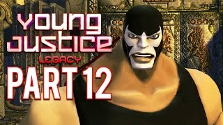 Young Justice Legacy - Part 12 Co-Op Walkthrough Gameplay | Let