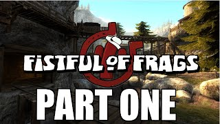 SHRIEKS OF TERROR | Fistful of Frags w/ DaGameTrain and TheGameGallows #1