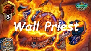 Hearthstone: Taunt / Wall Priest #9: Rastakhan's Rumble - Standard Constructed Post-Nerf