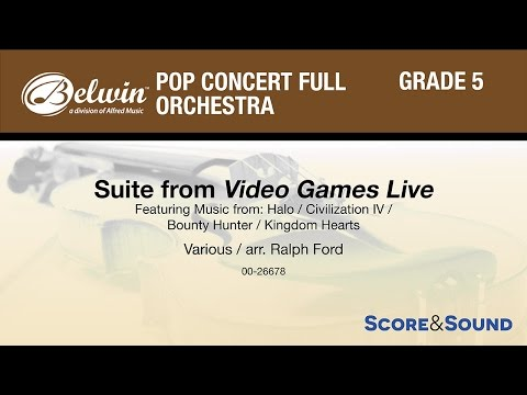 Suite from Video Games Live, arr. Ralph Ford - Score & Sound