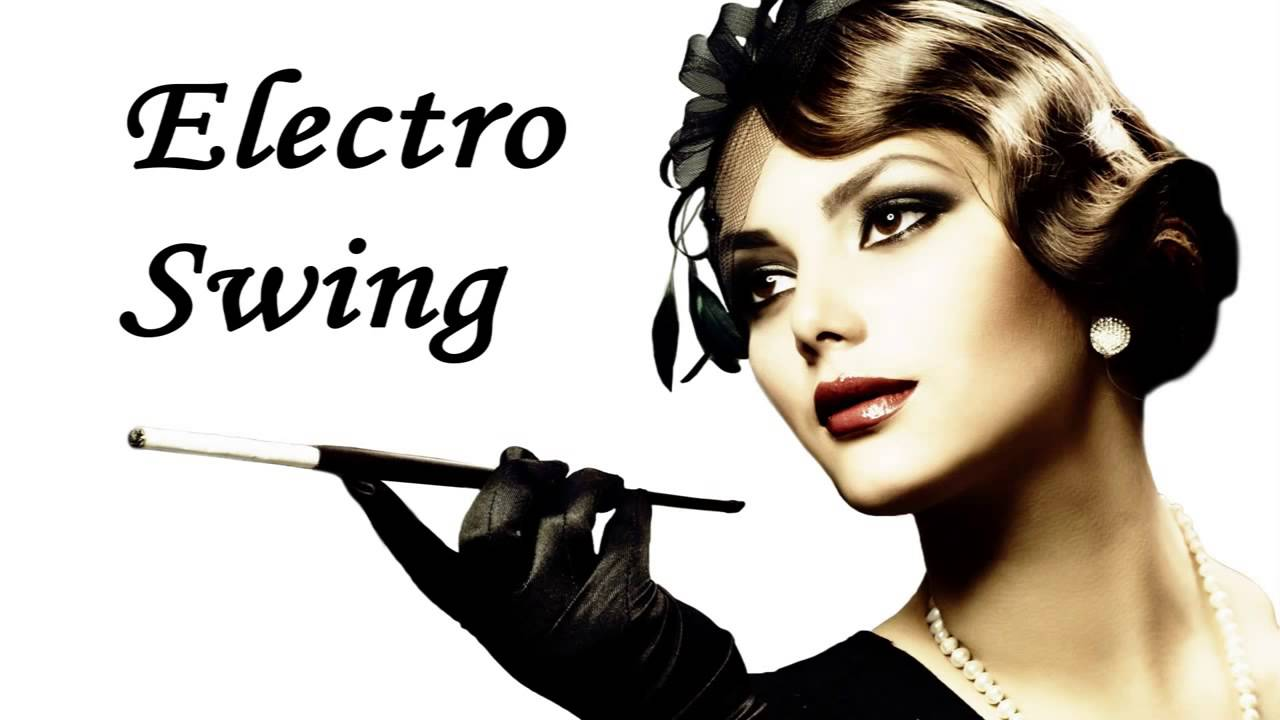 Electro Swing Mix 1hour Vol 1 Youtube