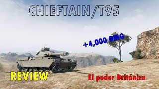 World of Tanks| Review Chieftain/T95| Tanque de campaña