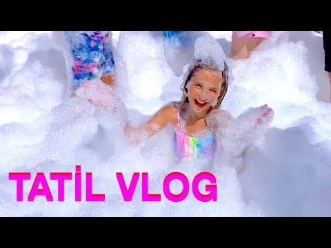 Tatil Vlog. Köpük Partisi. Ecrin Su Çoban