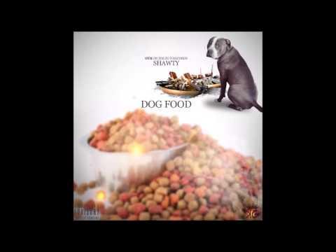 Shawty- Dog Food