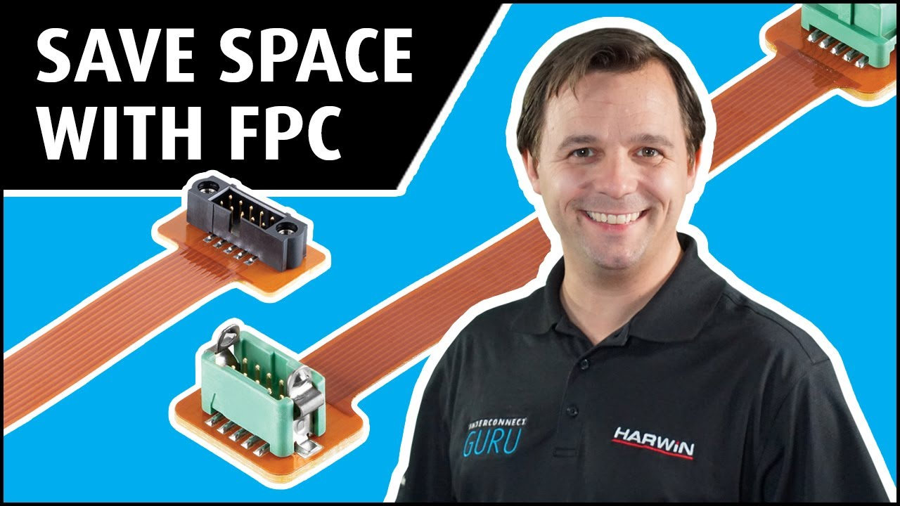 Youtube video for Interconnect Guru: Save Space with FPC