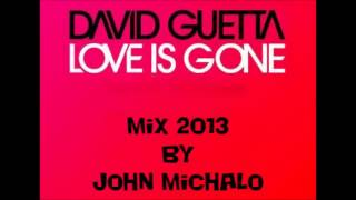 David Guetta - Love is Gone (mix 2013)