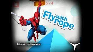 71.¡Llega el nuevo hombre araña! (Fly with Rope) // Gameplay Español