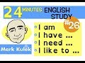 English Practice - I am, I have, I need, I was, I like to | Mark Kulek - ESL