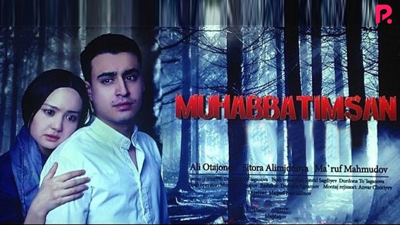 Muhabbatimsan (o'zbek film) | Мухаббатимсан (узбекфильм)