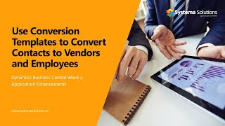Use Conversion Templates to Convert Contacts to Vendors and Employees in Business Central