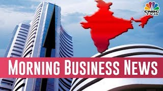 Today Morning Business News Headlines | March 30, 2019