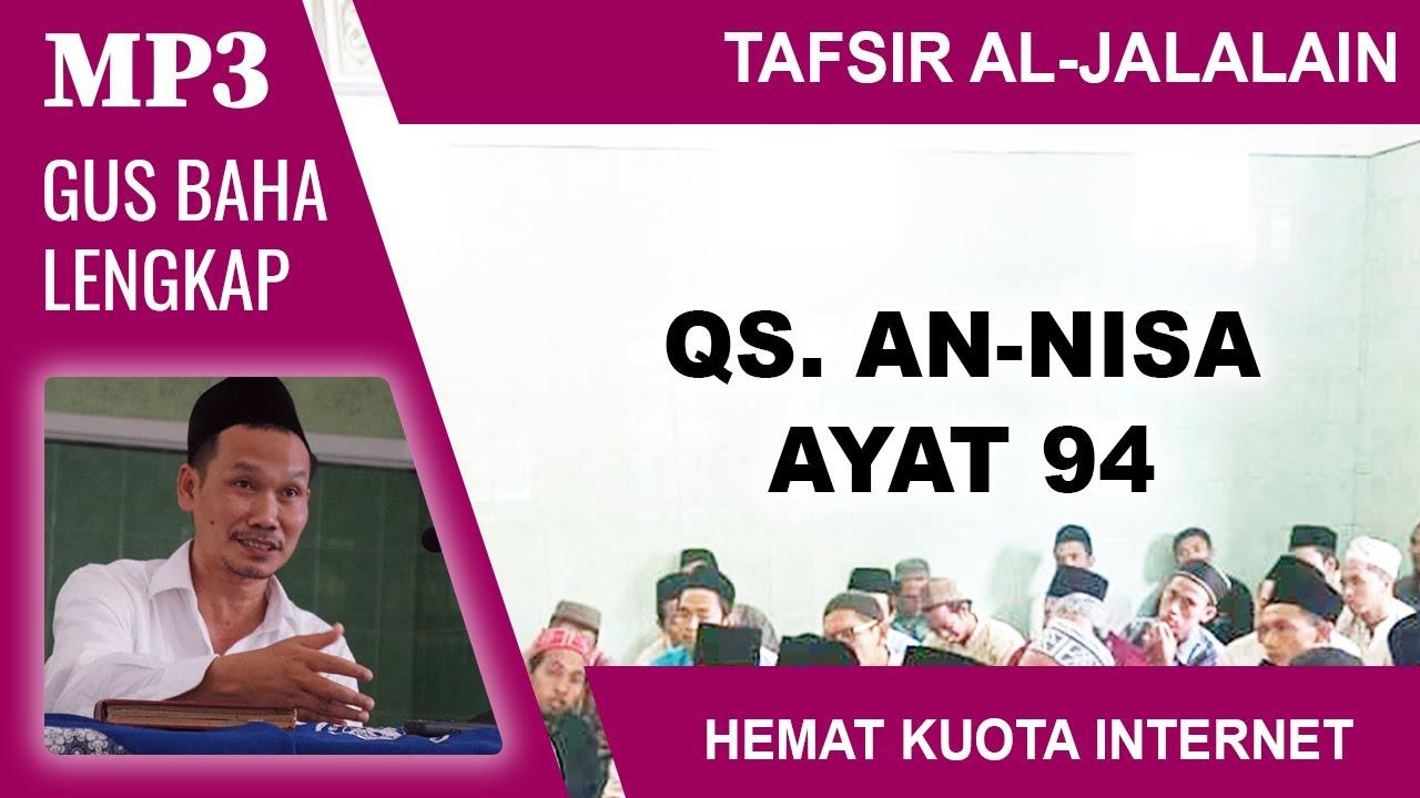 MP3 Gus Baha Terbaru # Tafsir Al-Jalalain # An-Nisa 94