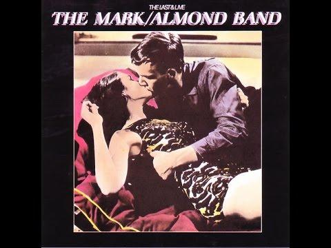 The Mark Almond Band - The Last & Live ( Full Album ) 1981