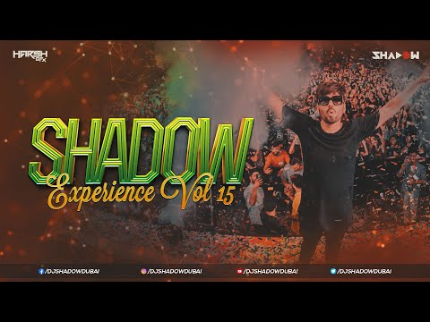 Shadow Experience 15 (Lockdown Edition) | DJ Shadow Dubai | Nonstop Party Hits | Harsh GFX