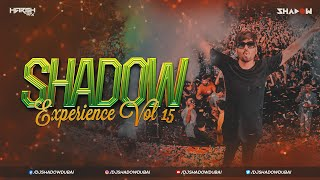Download Shadow Experience 15 (Lockdown Edition) | DJ Shadow Dubai | Nonstop Party Hits | Harsh GFX