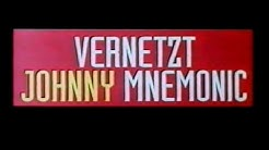 Vernetzt - Johnny Mnemonic - Trailer (1995)