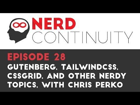 Episode 28 - WordPress Gutenberg, TailwindCSS, CSSGrid, AWS vs Digital Ocean