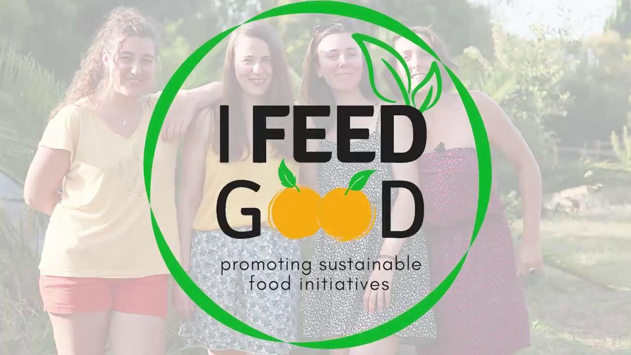 I FEED GOOD, l'exploration des initiatives positives de l'alimentation durable !