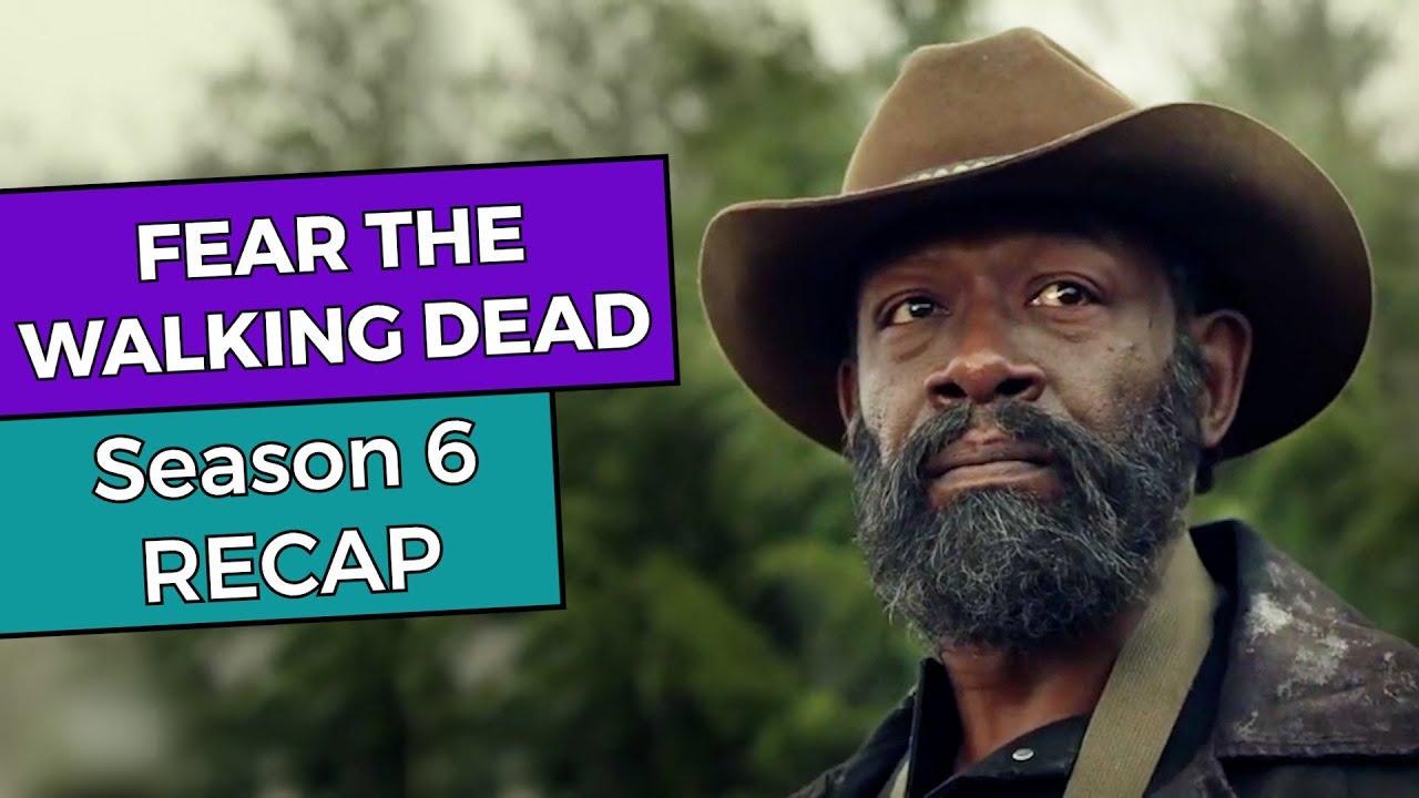 Download Fear The Walking Dead: Season 6 RECAP