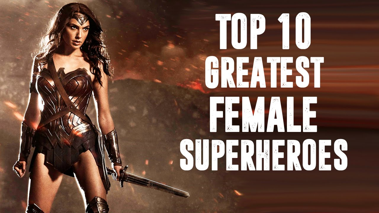 Top 10 Hottest Female Superheroes in Hollywood That Are ...