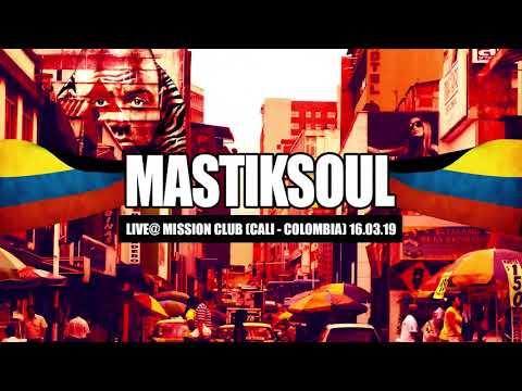 Mastiksoul  Live  @ Mission Club Cali   Colômbia 16 03 19