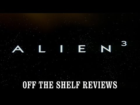 Alien 3 Review  - Off The Shelf Reviews