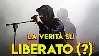 LA VERITÁ SU LIBERATO (?)