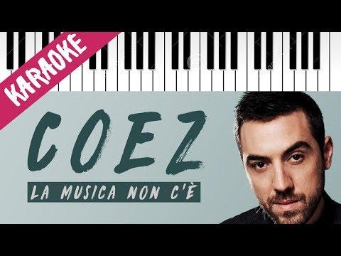 Coez | La Musica Non C'è // Piano Karaoke con Testo