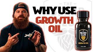 Why use The Beard Club Growth oil?