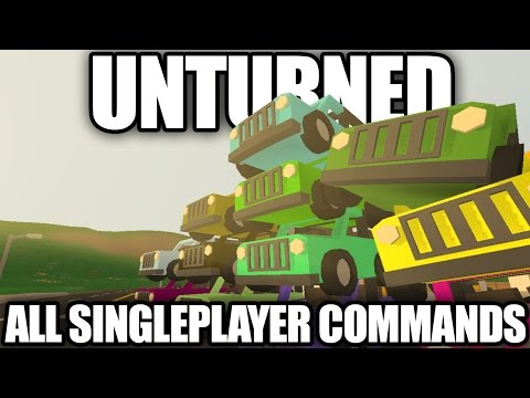 Unturned: All Singleplayer Commands (Teleport, Item Spawns, Vehicle Spawns)