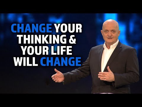 Change Your Thinking and Your Life Will Change