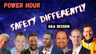 POWER HOUR - Safety Differently Q&A  Webinar